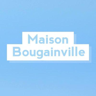 Maison Bougainville