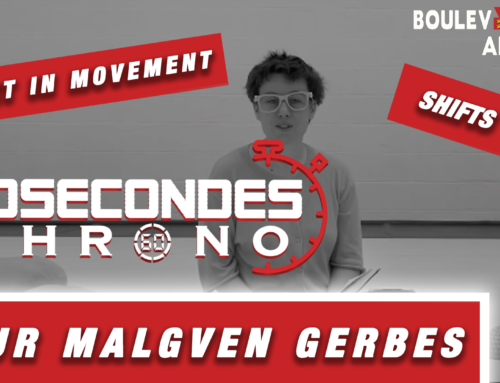 60 Secondes chrono pour Malgven Gerbes / shifts – art in movement